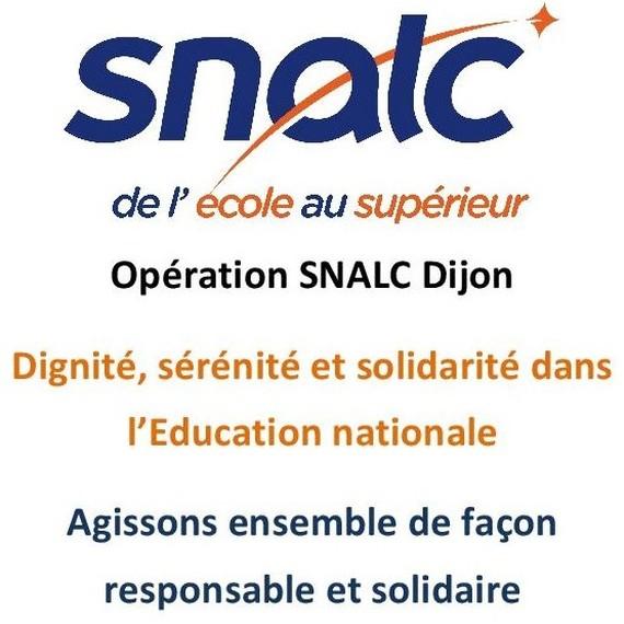 Opération SNALC Dijon :  Dignité, sérénité et solidarité dans l'Education nationale
